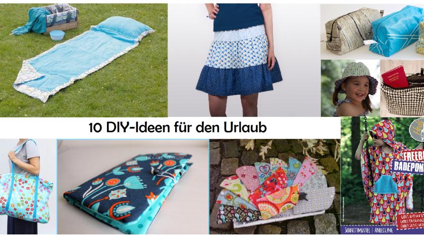 10 DIY-Ideen für den Urlaub – kostenlose Anleitungen