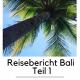 Reisebericht Bali – Vorbereitung, Unterkunft und Flug (Teil 1 von 3)